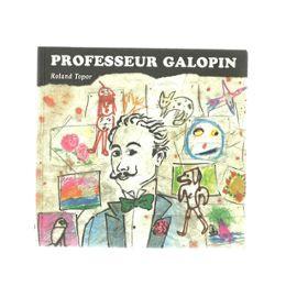 professeur-galopin-de-roland-topor-895640777_ML.jpg